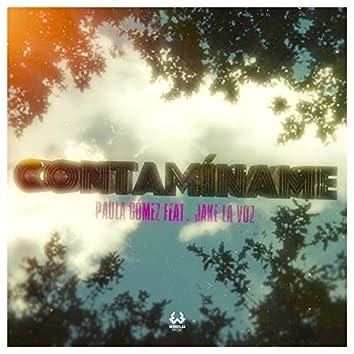 Contamíname (feat. Jake La Voz)
