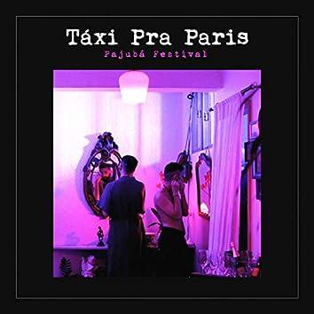 Táxi pra Paris (Pajubá Festival)