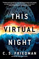 This Virtual Night (The Outworlds series)