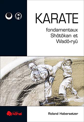 Karaté - Fondamentaux shotokan et wado ryu