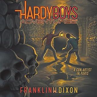 A Con Artist in Paris     The Hardy Boys Adventures, Book 15              Autor:                                                                                                                                 Franklin W. Dixon                               Sprecher:                                                                                                                                 Tim Gregory                      Spieldauer: 3 Std.     Noch nicht bewertet     Gesamt 0,0