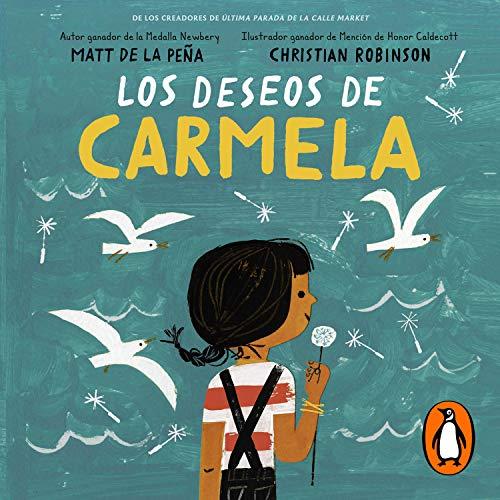 Los deseos de Carmela [Carmela's Wishes]