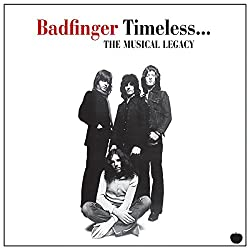 Timeless: Musical Legacy of Badfinger