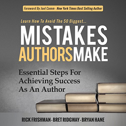 Learn How to Avoid the 50 Biggest Mistakes Authors Make audiobook cover art