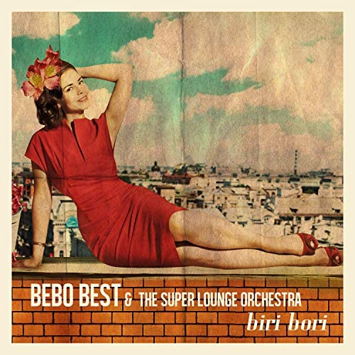 Bebo Best & The Super Lounge Orchestra