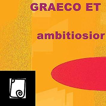 Graeco Et Ambitiosior