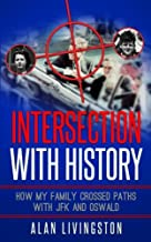 Intersection with History: How My Family Crossed Paths with JFK and Oswald