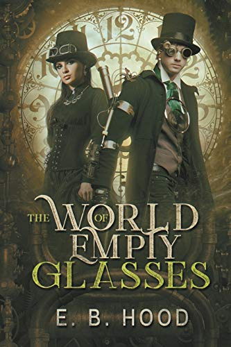 The World of Empty Glasses Tome 1: Dr. Weaver: Volume 1