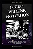 Jocko Willink Notebook: Great Notebook for School or as a Diary, Lined With More than 100 Pages. Notebook that can serve as a Planner, Journal, Notes and for Drawings.
