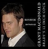 Brady's 12 Inch Cock by Grant MacDonald (2015-02-09)