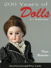 200 Years of Dolls: Identification & Price Guide, Third Edition