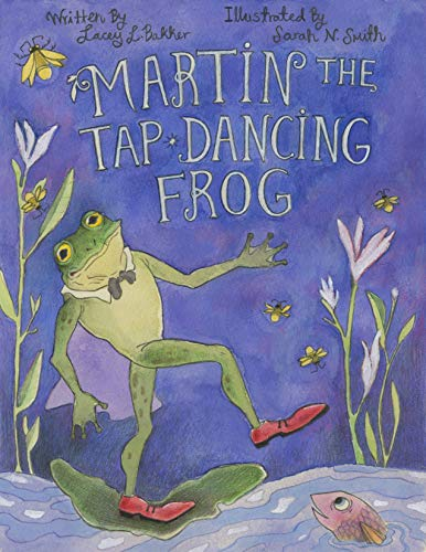 Martin the Tap-Dancing Frog (English Edition)