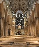 York Minster: A Living Legacy