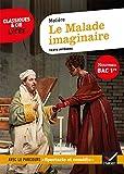 Le Malade imaginaire (Bac 2021) Suivi du parcours « Spectacle et comédie »