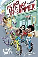 The Last Last-Day-of-Summer (Legendary Alston Boys Adventure)