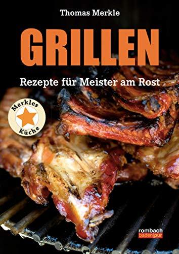 Grillen: Rezepte für Meister am Rost