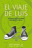 El viaje de Luis (Libros singulares)