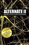 Alternate II: Searching for Answers to the Mandela Effect