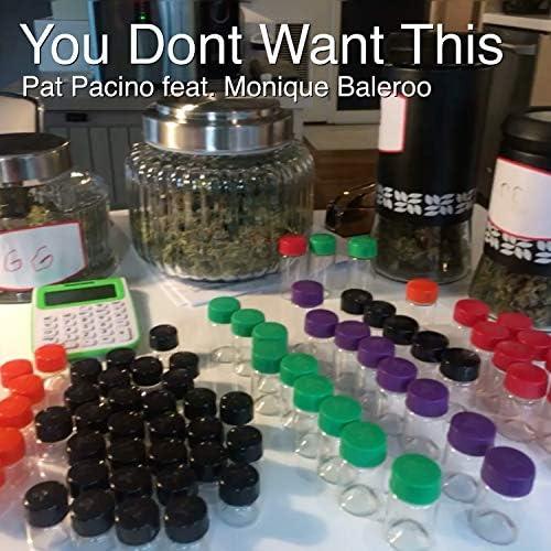 Pat Pacino feat. Monique Baleroo