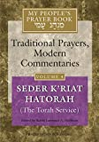 My People's Prayer Book Vol 4: Seder K'riat Hatorah (Shabbat Torah Service): 04