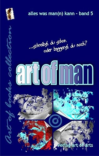 art of man: alles was man(n) kann (art of books collection)