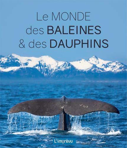 Le livre broché Le monde des baleines & des dauphins