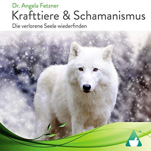 Krafttiere & Schamanismus Titelbild