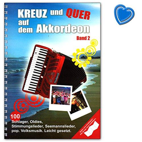 Kreuz und Quer auf dem Akkordeon 2 - Fortsetzung unserer Sammlung für Akkordeon enthält 100 weitere neue Schlager, Oldies, Rock-, Pop-, Folksongs - Songbook mit Notenklammer - BOE7864 9783865439666