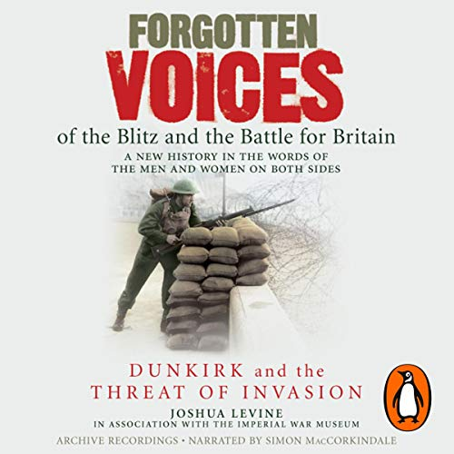 Forgotten Voices of the Blitz and the Battle for Britain cover art