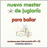 Nuevo mester de juglaria para bailar (+CD)