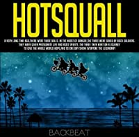 Backbeat by Hot Squall (2008-08-20)