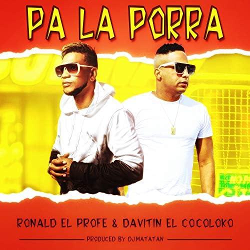Ronald el Profe & Davitin el cocoloko