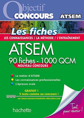 Objectif Concours - ATSEM 90 Fiches 1000 QCM - Catégorie C (Objectif Concours - Fiches)