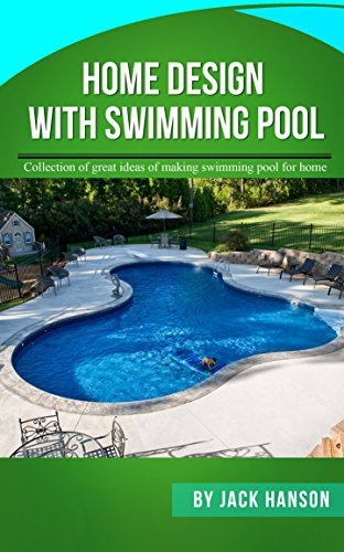 Home Design With Swimming Pool (English Edition)