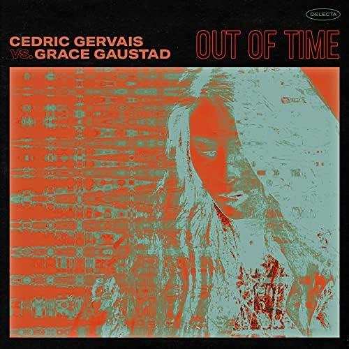 Cedric Gervais & Grace Gaustad