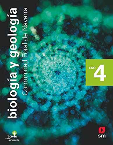 Biología y geología. 4 ESO. Savia Nueva Generación. Navarra