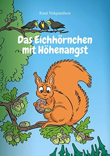 Buchseite und Rezensionen zu 'Das Eichhörnchen mit Höhenangst' von Knut Volquardsen