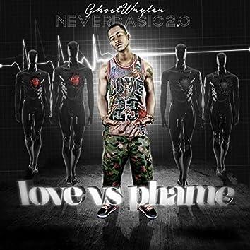 Never Basic 2.0 - Love vs Phame