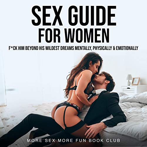 Sex Guide for Women Audiobook By More Sex More Fun Book Club cover art