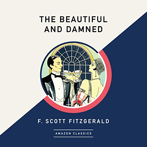 The Beautiful and Damned (AmazonClassics Edition) audiobook cover art
