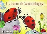 Erst kommt der Sonnenkäferpapa ... (Eulenspiegel Kinderbuchverlag)