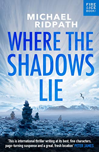 Where the Shadows Lie (A Magnus Iceland Mystery) (English Edition)