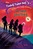 Finding Tinker Bell #6: The Last Journey...