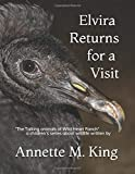 Elvira Returns for a Visit: To Wild Heart Ranch (The Talking Animals of Wild Heart Ranch)
