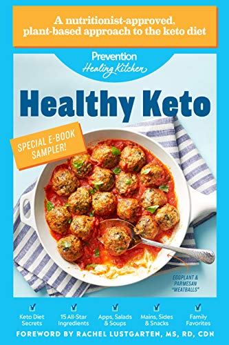Healthy Keto: Prevention Healing Kitchen Free 10-Recipe Sampler by [Prevention, Rachel Lustgarten]