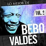 Bebo Valdés. Vol. 2