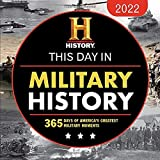 2022 History Channel This Day in Military History Boxed Calendar: 365 Days of America s Greatest Military Moments (Daily Calendar, Desk Gift for Him, ... Veterans) (Moments in HISTORY® Calendars)