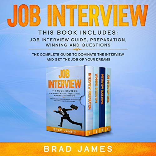 Job Interview: This Book Includes: Job Interview Guide, Preparation, Winning and Questions. cover art
