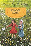 School Days: Reillustrated Edition (Little House Chapter Book, 6)