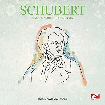 Schubert: Valses Nobles, Op. 77, D.969 (Digitally Remastered)